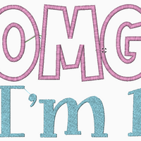 """OMG I AM"" Applique Font Text Machine Embroidery Design - PES - IC1derful Designs"