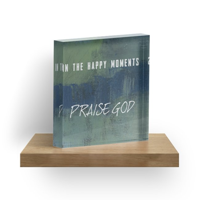 "In the Happy Moments 1"" Decorative Acrylic Block"