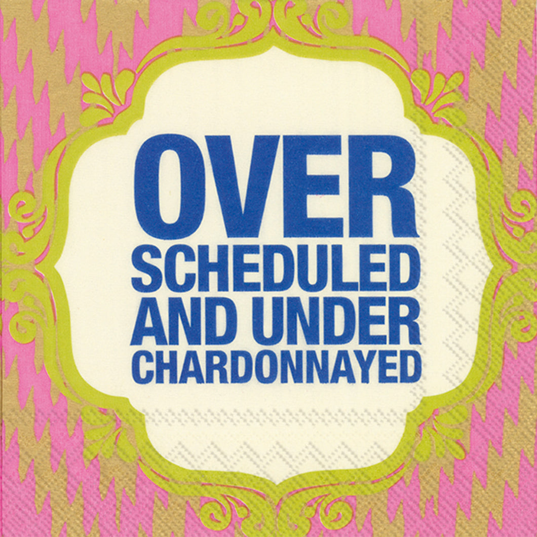OVER SCHEDULED COCKTAIL NAPKINS
