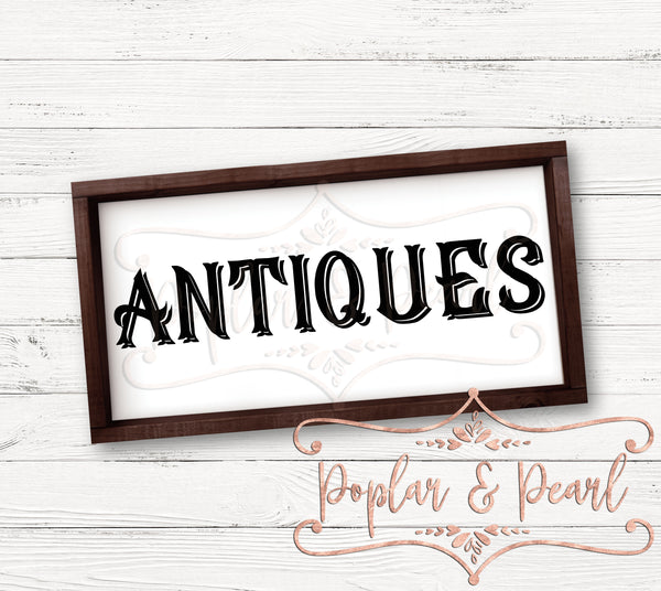 Antiques Farmhouse Style Sign Cut File SVG DXF PNG