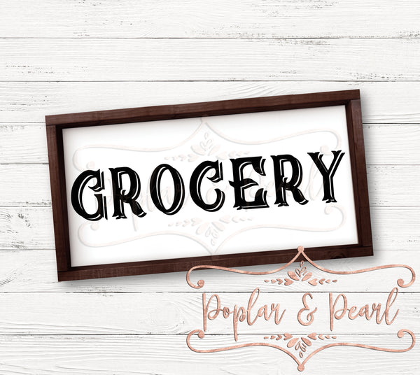 Grocery Farmhouse Style Sign Cut File SVG DXF PNG