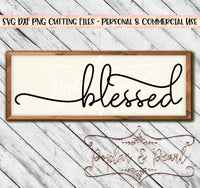 Blessed Farmhouse Sign SVG DXF PNG
