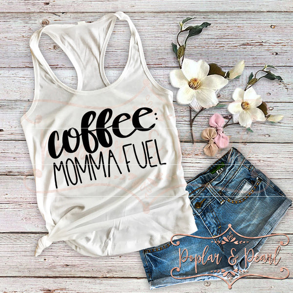 Coffee: Momma Fuel SVG DXF PNG