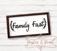 Family First Farmhouse Sign SVG DXF PNG