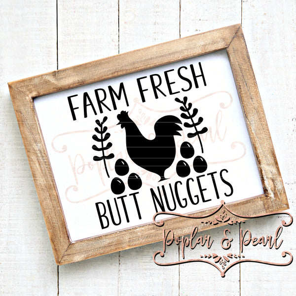 Farm Fresh Butt Nuggets SVG DXF PNG