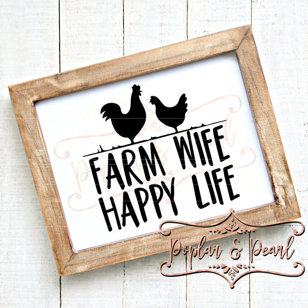 Farm Wife Happy Life SVG DXF PNG