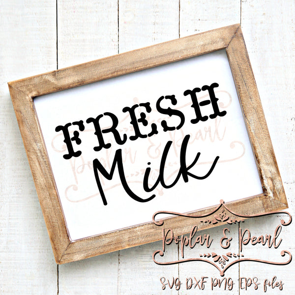 Fresh Milk FarmHouse Style SVG DXF PNG