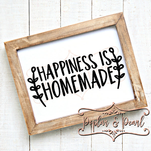 Happiness Is Homemade SVG DXF PNG