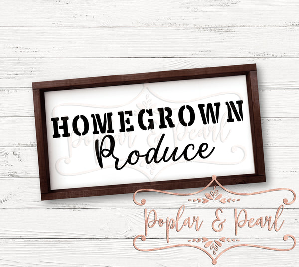 Homegrown Produce FarmHouse Style SVG DXF PNG