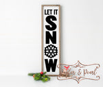 Let It Snow Vertical Sign SVG DXF PNG