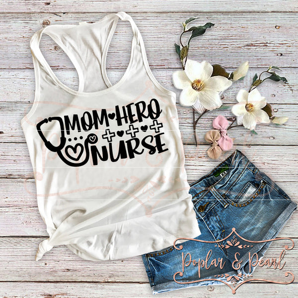 Mom Hero Nurse SVG DXF PNG