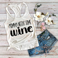 Momma Needs Some Wine SVG DXF PNG