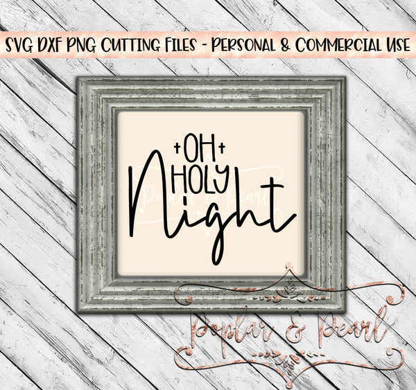 Oh Holy Night SVG DXF PNG
