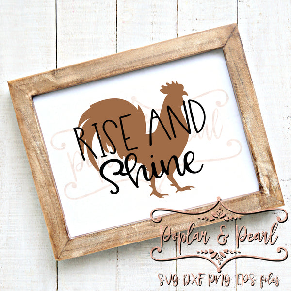 Rise and Shine FarmHouse Style SVG DXF PNG