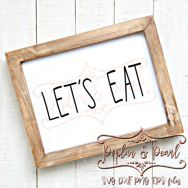 Let's Eat Skinny Font FarmHouse Style SVG DXF PNG