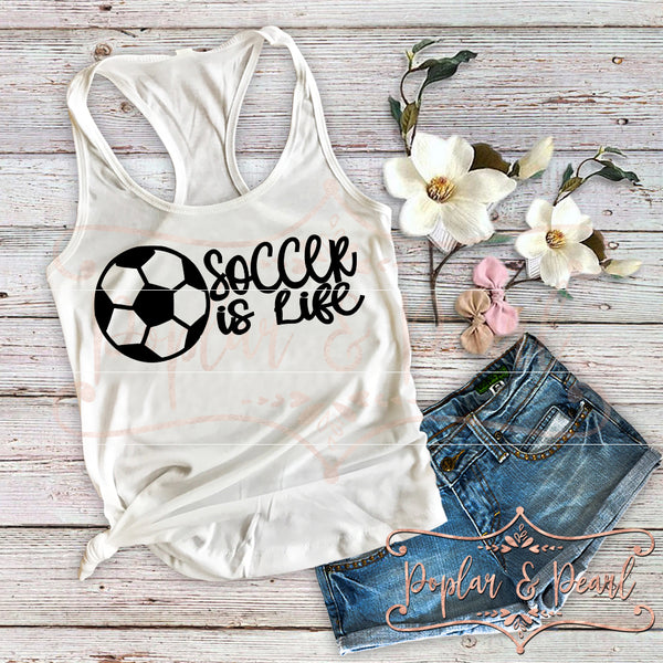 Soccer Is Life SVG DXF PNG