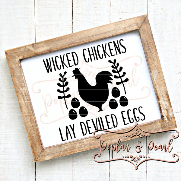 Wicked Chicken Lay Deviled Eggs SVG DXF PNG