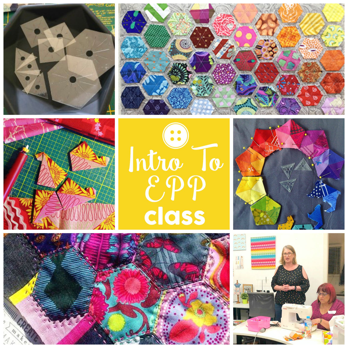 Quilting - Intro To EPP
