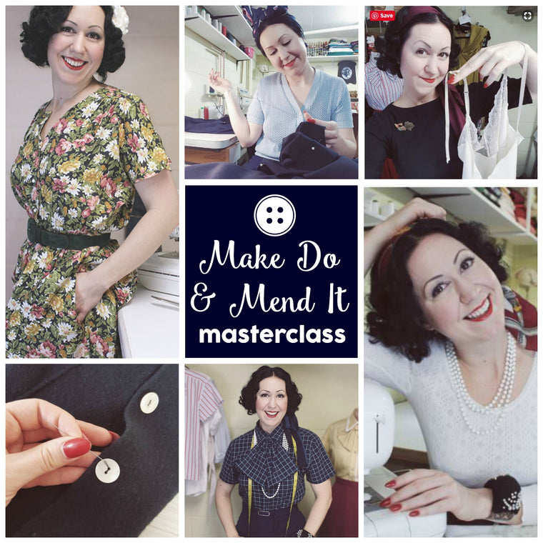Masterclass - Make Do & Mend It