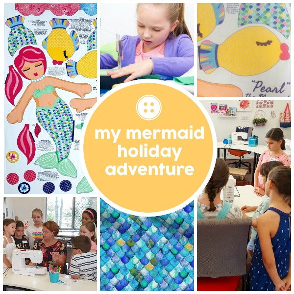 Adventure - My Mermaid Doll - School Holidays - SewingAdventures - SewingAdventures - sewing brisbane -brisbane sewing school - brisbane sewing studio -learn to sew brisbane - kids sewing - teen sewing - adult sewing