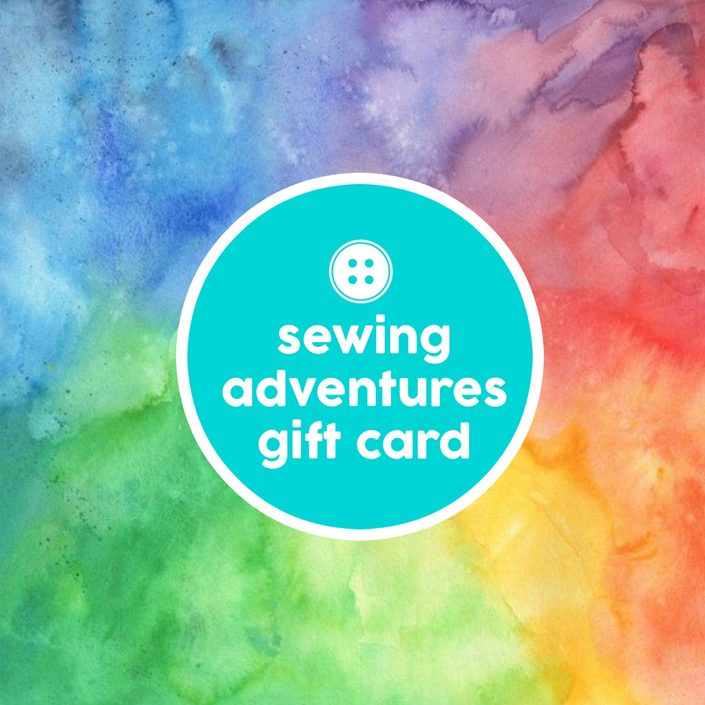 Gift Cards - Gift Card - SewingAdventures - SewingAdventures - sewing brisbane -brisbane sewing school - brisbane sewing studio -learn to sew brisbane - kids sewing - teen sewing - adult sewing