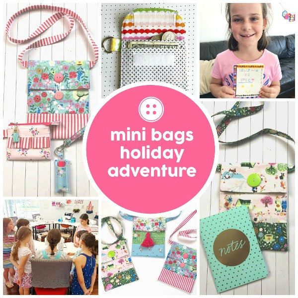 Adventure - Mini Bag Collection -  - SewingAdventures - SewingAdventures - sewing brisbane -brisbane sewing school - brisbane sewing studio -learn to sew brisbane - kids sewing - teen sewing - adult sewing