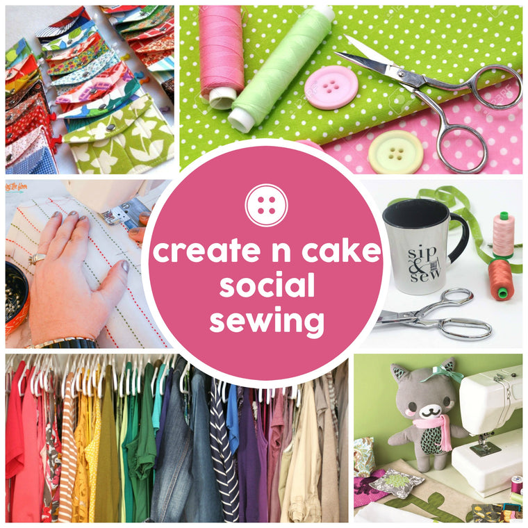 Events - Create N Cake -  - SewingAdventures - SewingAdventures - sewing brisbane -brisbane sewing school - brisbane sewing studio -learn to sew brisbane - kids sewing - teen sewing - adult sewing