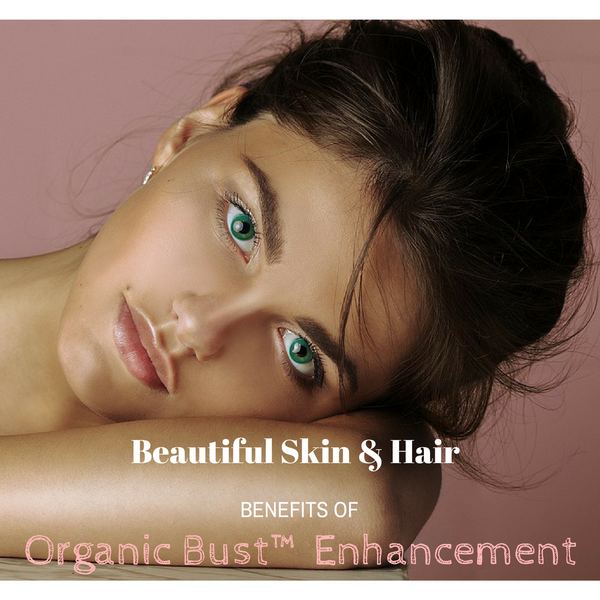 Organic Bust Enhancement