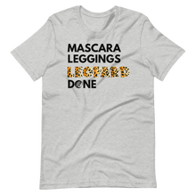 Load image into Gallery viewer, Mascara Leggings Leopard Done Short-Sleeve Unisex T-Shirt