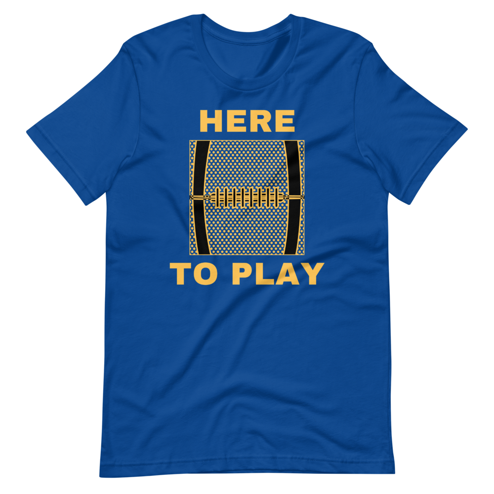 Here To Play Unisex T-Shirt