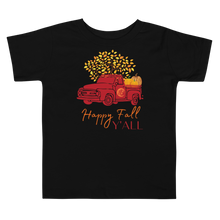 Load image into Gallery viewer, Happy Fall Y'all Toddler Short Sleeve Tee