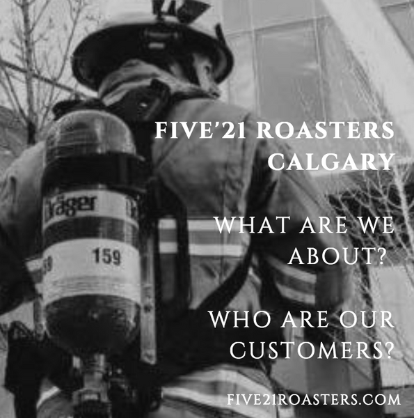 Why buy coffee from Five'21 Roasters in Calgary?
