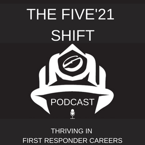 Five'21 Shift Podcast, Episode 002 - What PTSD is like and how we moved forward from the symptoms.