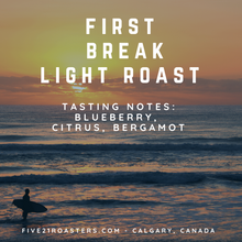 First Break - Light Roasted Blend
