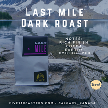 Last Mile - Dark Roasted Blend