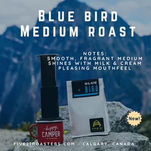 Blue Bird - Medium Roasted Blend