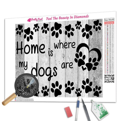 Clearance - Home is Where Dog Are Diamond Painting
