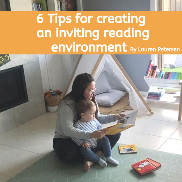 Six Tips for creating an inviting reading environment. BY Lauren P @patchouliandthepetersens