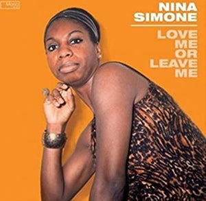 Nina Simone - Love Me or Leave Me (Includes Extra Tote Bag)
