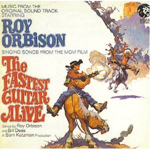 Fastest Guitar Alive - Original Soundtrack by Roy Orbison