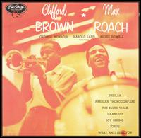 Clifford Brown and Max Roach - Self Titled
