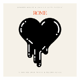 Danger Mouse and Danielle Luppi - Rome