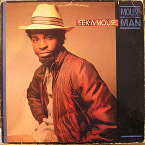Eek A Mouse - The Mouse and The Man