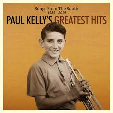 Paul Kelly - Songs from the South (Greatest Hits)