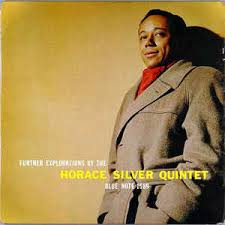 Horace Silver Quintet - Further Explorations by the Horace Silver Quintet