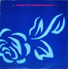 Tommy - The Wedding Present