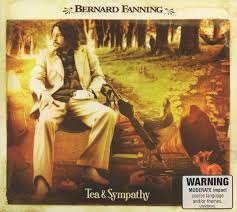 Bernard Fanning - Tea and Sympathy