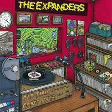The Expanders - Old Time Something Come Back Again