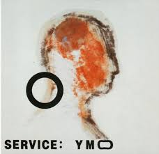 Yellow Magic Orchestra (YMO) - Service