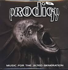 The Prodigy - Music for A Gilted Generation